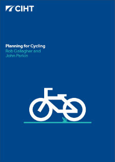 CIHT - Planning for Cycling Guidance